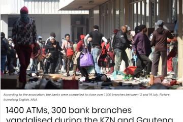 南非近300家银行在骚乱中遭到破坏